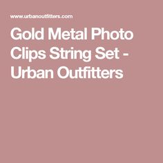 Gold Metal Photo Clips String Set - Urban Outfitters