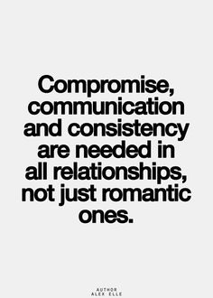 Compromise, comunication and consistency