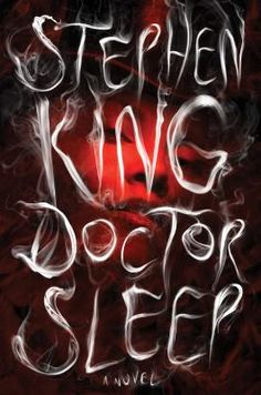 Wish Listed: The sequel to 'The Shining' - Doctor Sleep by Stephen King.