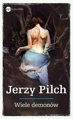 Wiele demonów / Jerzy Pilch (Nagroda Literacka Gdynia 2014)