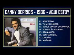 8 Ideas De Danny Berrios Youtube Musica Cristiana Musica Cristiana Para Escuchar