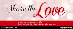 An awesome Share the love facebook cover for your FB timeline. Choose from thousands of new Love timeline covers with live preview.