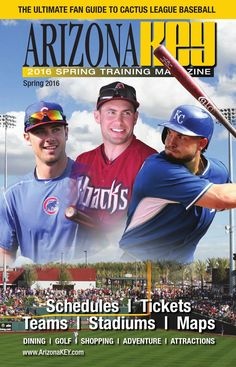The 2016 Ultimate Fan Guide to Cactus League Baseball by Arizona KEY Travel Magazine is here! Get the 2016 Cactus League Schedule, tickets, team stadiums and maps. Find the best things to do during your visit to Arizona for Spring Training. #SpringTraining #Baseball #Arizona #HitRentals