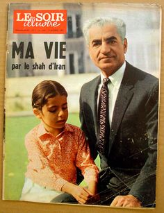 """Shah and daughter PrincessFarahnaz on cover of Belgian magazine in October 1969titled """"The Shah: My life"""""""