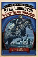 Sybil Ludington: Revolutionary War Rider by E.F. Abbott. (Feb. 2016, 184 pages, ages 8-12) A novel based on the true story of 16-year-old Sybil Ludington, who rode 8 hours through a rainy, windy night to rally American soldiers against the British. Nearby, the redcoats were burning a town, and Sybil's father needed her to round up all the Patriots she could. An exciting, engaging tale of an often overlooked female hero. #MCDL #NewChapterBooks