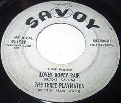 1958 Doo Wop 45 Rpm Three Playmates SUGAH WOOGA / LOVEY DOVEY PAIR On Savoy 1528 #ClassicRBDooWopSoul
