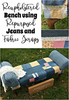 It seems like a long time ago, but do you all remember when I gave this bench 2 makeovers? In this post I'll be sharing How to Repurpose a Bench Using Jeans and Fabric Scraps. Denim Crafts, Upcycled Crafts, Repurposed, Recycle Jeans, Reuse Recycle, Using Chalk Paint, Denim Ideas, Diy Furniture, Refinished Furniture