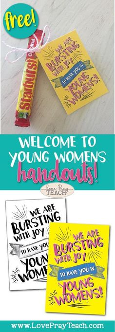 Welcome to Young Womens Free Printable handout and treat idea! Welcome your incoming Beehives to Young Womens with this adorable and fun handout and a bag of Starburst! www.LovePrayTeach.com