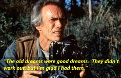 The Bridges of Madison County (1995) Clint Eastwood as Robert Kincaid https://www.facebook.com/Quotes2Reminisce/timeline