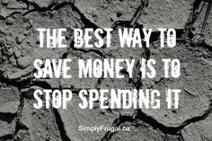 Are you looking for a way to save money? I've got a technique that is guaranteed to work. I've used it in my own life so I can vouch for it's effectiveness :) It's simple really. Just stop spending it! While we need to spend money on life's...