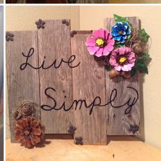 """Rustic painted pine cone """"live Simply """" sign by Sharlotte"""