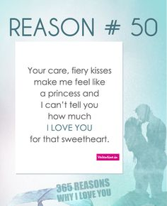 365 Ways To Say I Love You Quotes : Reasons why I love you # 25 365 Love Quotes for Him Pinterest