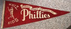 1950 Phillies NL Champs Vintage Whiz Kids Pennant