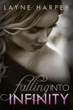 Falling Into Infinity (Infinity Series) by Layne Harper, http://www.amazon.com/dp/B00DAJLNN6/ref=cm_sw_r_pi_dp_huGosb1CRG5P1