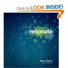 Resonate: Present Visual Stories that Transform Audiences: Nancy Duarte: 9780470632017: Amazon.com: Books