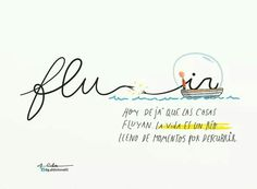 Fluir....