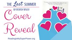 Cover Reveal: The Last Summer by Brandy Bruce - Reading Is My SuperPower