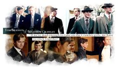 """Downton Abbey - Matthew Crawley + Tom Branson: """"If we're mad enough to take on the Crawley girls, we have to stick together"""""""