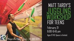 Professional stunt-artist Matt Tardy will present a 45 minute juggling workshop for teens ages 12-18. Space is limited.  Matt Tardy has been a professional comedian and stunt-artist for over 22 years.  He started performing at the age of 13 and has trained extensively at the Celebration Barn Theater with Mime Master Tony Montanaro as well as Broadway comedians, gold-medal jugglers, and Cirque du Soleil performers.