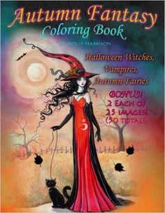 Autumn Fantasy Coloring Book - Halloween Witches, Vampires and Autumn Fairies: Coloring Book for Grownups and All Ages!: Molly Harrison: 9781535343862: Amazon.com: Books