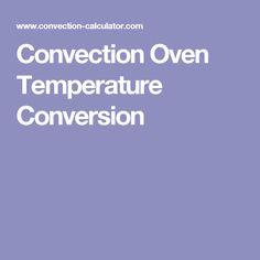 Convection Oven Temperature Conversion