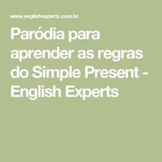 Paródia para aprender as regras do Simple Present - English Experts