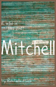 Baby Boy or Girl Name: Mitchell. Meaning: Who is Like God? Girl God, Baby Boy Or Girl, Baby Baby, Rainbow Baby Names, Meaning Of Your Name, Fairy Names, Meaningful Names, Popular Baby Names, God