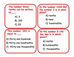Here's a set of 60 question cards on decimals. Available from ProTeacher, you must login to download. (Membership is free.)