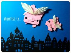 When pigs fly origami