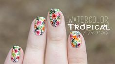 Tropical Watercolor Nails