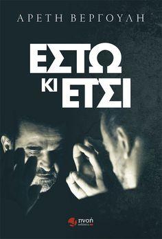 «Έστω κι έτσι», της Αρετής Βεργούλη, Τηλε-Παρουσίαση | Bookia Books, Movies, Movie Posters, Libros, Films, Book, Film Poster, Cinema, Movie