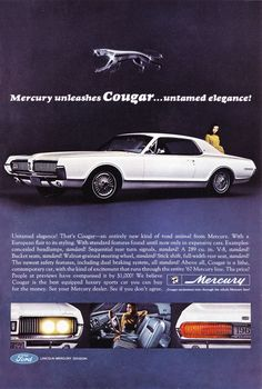 Items similar to Unleashed Cougar From Ford Mercury, Untamed Elegance! Original 1966 Vintage Color Print Ad Ford Mercury on Etsy Ford Motor Company, Plymouth Barracuda, Pontiac Firebird, Chevrolet Camaro, Vintage Advertisements, Vintage Ads, Ford Mustang, Mercury Cars, Mercury Auto