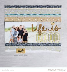 #Papercraft #Scrapbook #Layout.  Nicole Samuels Layout for Studio Calico - Life is Good