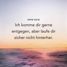 German Quotes, Wish You The Best, Love Hurts, Text Quotes, Life Motivation, Breakup, Sentences, Wise Words, Texts