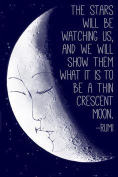 moon kiss moon sees the moon jalaluddin rumi moon art thin crescent . Poet Rumi, Rumi Poem, Rumi Quotes, Sun Moon Stars, Sun And Stars, Kahlil Gibran, Zen, Over The Moon, Sufi