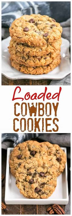 Loaded Cowboy Cookies Recipe - Chewy, buttery cookies with oats, chocolate chips, pecans and coconut Buttery Cookies, Galletas Cookies, Oatmeal Cookies, Yummy Cookies, Chocolate Chip Cookies, Oatmeal Chocolate Chips, Oatmeal Biscuits, Chocolate Apples, Pecan Cookies