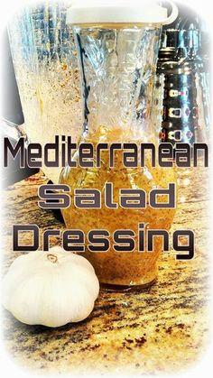 Cousins Cooking It Up: Mediterranean Salad Dressing - Recipes - Salat Mediterranean Salad Dressing, Mediterranean Diet Recipes, Mediterranean Dishes, Vinaigrette Dressing, Salad Dressing Recipes, Salad Dressings, Salad Recipes, Soup And Salad, Salad Bar