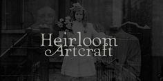 Presenting Heirloom Artcraft-- by Baseline Fonts within the Grit History B series. Like an auntie who insists on baking cookies from scratch every time you visit, Heirloom Artcraft is a beacon of tradition and consistent delight with every letterform.
