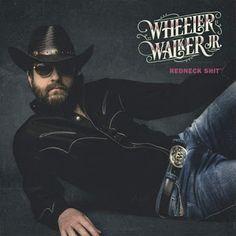 Wheeler Walker Jr. - Redneck Shit