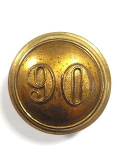90th (Perthshire Volunteers) Regiment of Foot Large Victorian Officers Button.
