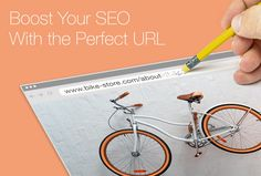 How to Boost Your SEO With the Perfect URL