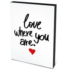 Quadro em canvas Love where you are On The Wall | Crie seu quadro | #quadro #decoração #canvas #poster #frase