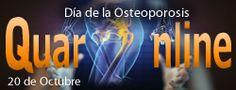 20 de octubre Día Mundial de la Osteoporosis. http://www.quaronline.com/