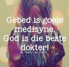 Gebed...& God #Afrikaans #Analogies #Prayer                                                                                                                                                                                 More