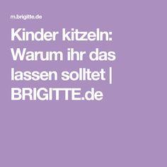 Kinder kitzeln: Warum ihr das lassen solltet | BRIGITTE.de