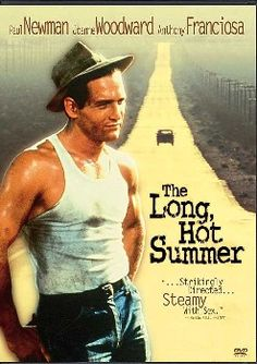 The Long Hot Summer - My favorite movie. Bringing sass to the 50's