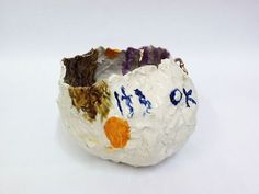 Brie Ruais: Affirmation Pot - It's OK, 2012  it is ok