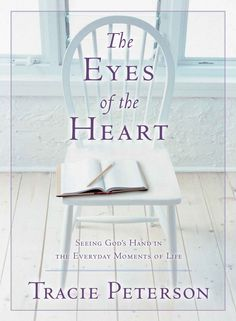 The Eyes of the Heart: Seeing God's Hand in the Everyday Moments of Life - Kindle edition by Tracie Peterson. Religion & Spirituality Kindle eBooks @ Amazon.com.