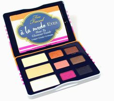 Too Faced à la mode Eyes : Sexy St. Tropez Eye Shadow Collection