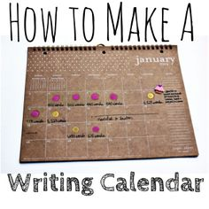 Writing Calendar from Blots & Plots blog set a word count goal, use visual rewards Find a system that works for you